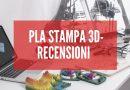 PLA Stampa 3D – Recensioni