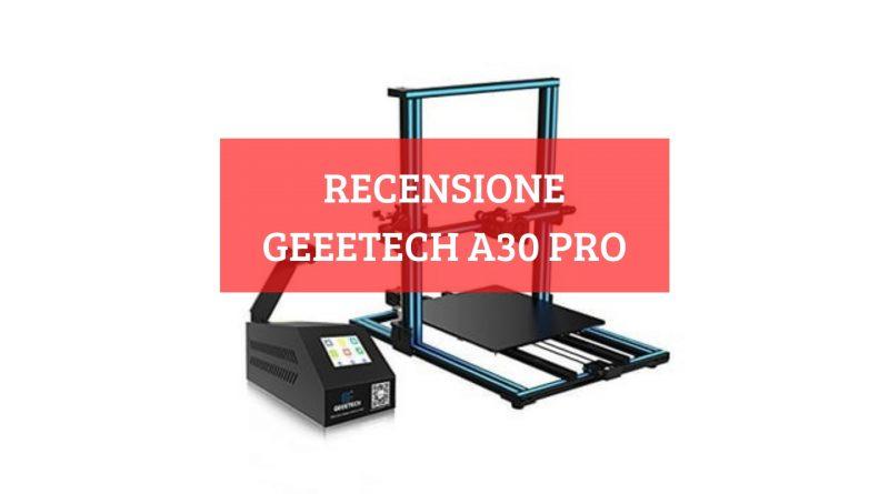 Geeetech A30 Pro